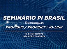 Seminário PI Brasil – Tecnologias PROFIBUS / PROFINET / IO-LINK